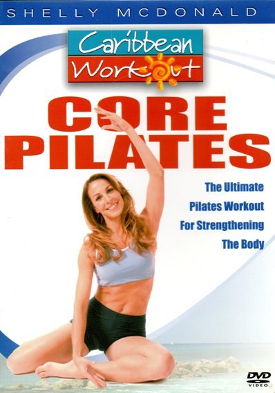 Caribbean Workout Core Pilates with Shelly McDonald