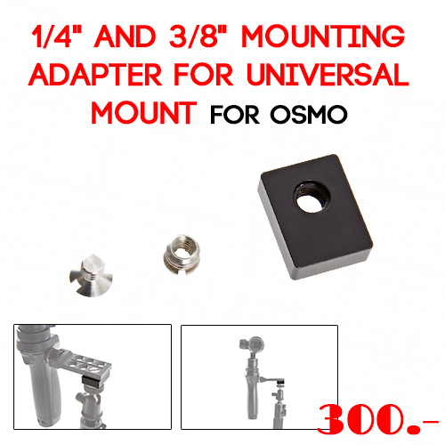 "1/4"" and 3/8"" Mounting Adapter for Universal Mount สำหรับ DJI OSMO"